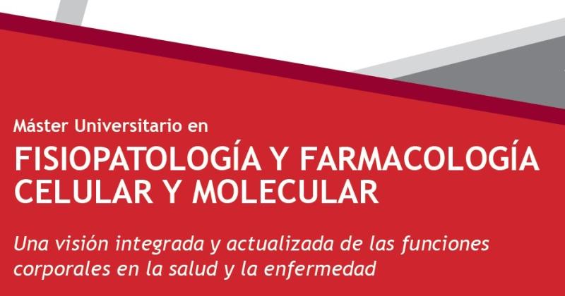 MásterFisiopatología y Farmacología Celular y Molecular