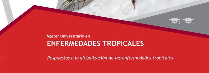 Máster Universitario en Enfermedades Tropicales